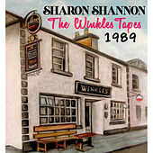The Winkles Tapes 1989 by Sharon Shannon