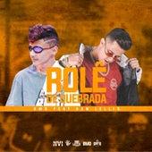 Rolê de Quebrada by BMO