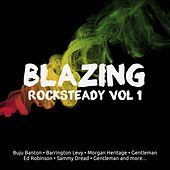Blazing Rocksteady, Vol. 1 von Various Artists