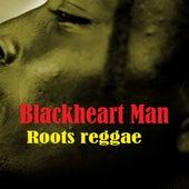 Blackheart Man Roots Reggae von Various Artists