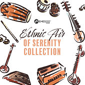 Ethnic Air of Serenity Collection by Various Artists