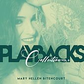 Playbacks Collection, Vol. 6 (Playback) by Mary Hellen Bitencourt