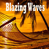 Blazing Waves de Various Artists