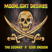 The Goonies 'R' Good Enough by Moonlight Desires