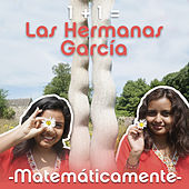 Matemáticamente de Las Hermanas García