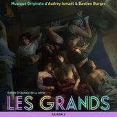 Les Grands - Saison 3 (Bande originale de la série télévisée) by Audrey Ismaël