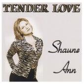 Tender Love de Shaune Ann