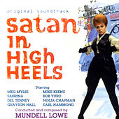 Satan in High Heels (Original Motion Picture Soundtrack) by Mundell Lowe