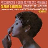 Fascinação e Outras Valsas Famosas by Carlos Galhardo