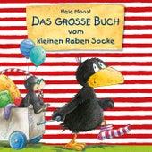 Das große Buch vom kleinen Raben Socke von Nele Moost