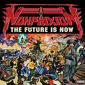 The Future Is Now de Non Phixion