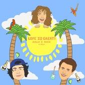 Life Is Great! by Jorlov