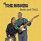 Beck and Tall de The Time Burners