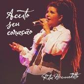 Aceito Seu Coração de Rita Benneditto