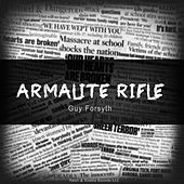 Armalite Rifle by Guy Forsyth