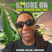 Smoke On de Busy Bee