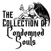 The Collection of Condemned Souls by Various Artists
