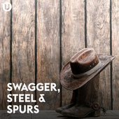 Swagger, Steel & Spurs von Various Artists