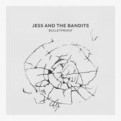 Bulletproof van Jess and the Bandits