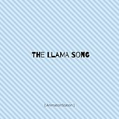 The Llama Song by AnimationStation
