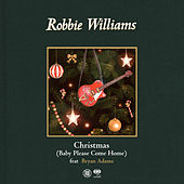 Christmas (Baby Please Come Home) von Robbie Williams
