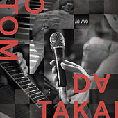 O Tom da Takai Ao Vivo by Fernanda Takai