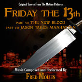 Friday The 13th, Pts. 7 & 8 by Fred Mollin