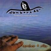Tambor + Ella de Tamborelá