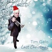 Last Christmas de Tim Gelo