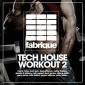 Tech House Workout 2 de Various Artists