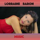 If I Never Make It 2 Heaven by Lorraine Baron
