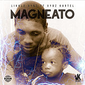 Magneato by Likkle Vybz