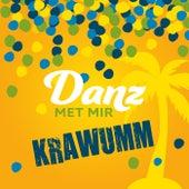 Danz met mir von Krawumm