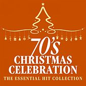 70s Christmas Celebration: The Essential Hit Collection de Various Artists