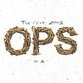 Ops by T.O.K.