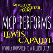 MCP Performs Lewis Capaldi - Divinely Uninspired to a Hellish Extent (Instrumental) by Molotov Cocktail Piano