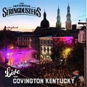 Live From Covington Kentucky (Live) de The Infamous Stringdusters