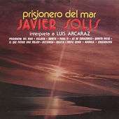 Prisionero Del Mar by Javier Solis