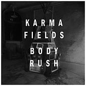 BODY RUSH (Deluxe Version) de Karma Fields