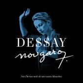 Nougaro : Sur l'écran noir de mes nuits blanches von Natalie Dessay