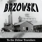 To the Fellow Travellers by Brzowski