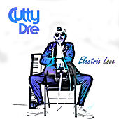 Electric Love by CuTTy Dre