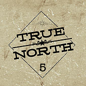 5 de True North