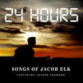 24 Hours by Songs of Jacob Elk