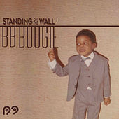 Standing on the Wall de BB Boogie