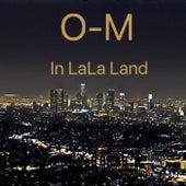 In LaLa Land (Instrumental) de Om