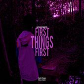 First Things First de Anthony Montel