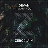 I Want You von Devan