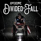 Divided We Fall by Overtime