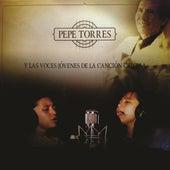 Y las Voces Jóvenes de la Canción Criolla de Pepe Torres